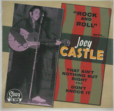 ROCKABILLY REPRO: JOEY CASTLE -That Ain't Nothin' But Right/Don't Knock It