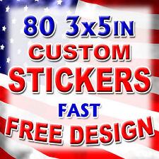 80 3x5 Custom Printed Full Color Outdoor Vinyl Car Bumper Sticker Decal Die Cut