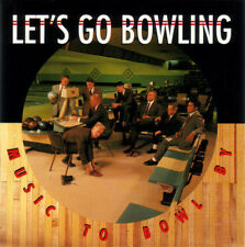 Let's Go Bowling - Music to Bowl By - CD