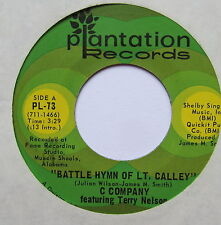 "C COMPANY - Battle Hymn Of Lt Calley - Excellent Con 7"" Single Plantation PL-73"