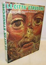 STORIA ANTICA ARCHEOLOGIA - Le Città Etrusche - Mondadori 1974 NECROPOLI