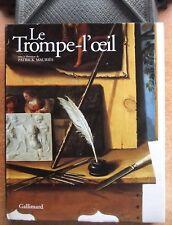ART - PEINTURE / LE TROMPE-L'OEIL DE L'ANTIQUITE AU XXE SIECLE - P. MAURIES