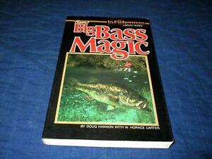 BIG BASS MAGIC-DOUG HANNON & W. HORACE CARTER-FISHING-1986 SOFTCOVER BOOK