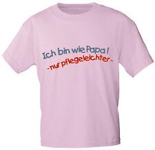 Baby Kinder Maedchen T-Shirt 86-164 Sprueche Shirts ich bin wie Papa 06979