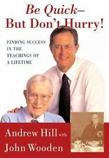 Andrew Hill, John Wooden~BE QUICK-BUT DON'T HURRY~SIGNED 1ST(12)/DJ~NICE COPY