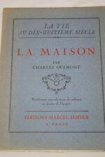 La maison,Charles Oulmont,Seheur,1929,Illustré