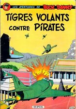 Charlier-Hubinon BUCK DANNY 28 TIGRES VOLANTS CONTRE PIRATES Edition originale