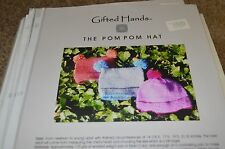 Gifted Hands Knitting Pattern Pom Pom Hat newborn to young adult