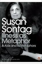 Illness as Metaphor and AIDS and Its Metaphors (Penguin Modern Classics), Sontag