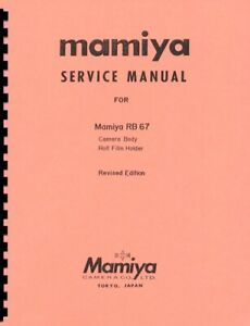 Mamiya RB-67 Camera Service & Repair Manual Reprint