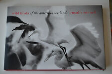 HARDCOVER BOOK 2008 WILD BIRDS OF THE AMERICAN WETLANDS R. Winard LN
