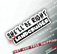 She'll be Right Sticker Decal 4x4 4WD Beer Ute Offroad For Toyota Landcruiser