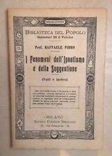 I FENOMENI DELL'IPNOTISMO E DELLA SUGGESTIONE FATTI E IPOTESI PIRRO IPNOSI PRIMI
