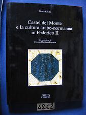 Losito CASTEL DEL MONTE E LA CULTURA ARABO-NORMANNA IN FEDERICO II