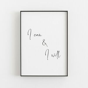 I Can & I Will Typography Print Poster Inspirational Wall Art Quote