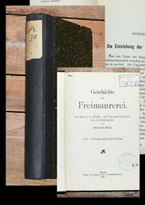 1906 Freimaurer - Geschichte der Freimaurerei Ein Beitrag zur Kultur- und...