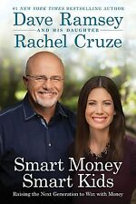 Smart Money Smart Kids Raising the Next Generation to Win with Money Dave Ramsey