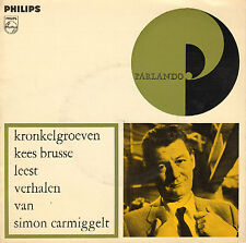 """KRONKELGROEVEN - KEES BRUSSE LEEST VERHALEN VAN SIMON CARMIGGELT (SINGLE 7"""")"""
