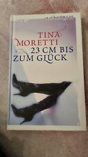 Erotik Roman 23 Cm bis zum Glück von Tina Moretti