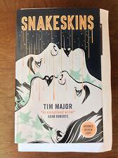 Tim Major SNAKESKINS Advanced Review Copy NEW