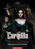 Carmilla Il bacio del vampiro  Librogame  libro game