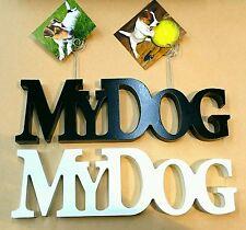 SCRITTA MY DOG portafoto CANE IDEA REGALO amanti degli ANIMALI in LEGNO pets