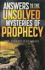 Answers To The Unsolved Mysteries Of Prophecy i... - Dr David Jeremiah - Good...