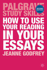 How to Use Your Reading in Your Essays by Jeanne Godfrey (Paperback)
