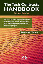 The Tech Contracts Handbook: Cloud Computing Agreements, Software Licenses, and