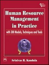Human Resource Management in Practice: With 300 Models, Techniques and Tools