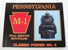 Pennsylvania M-1 Dual Service Mountains: Classic Power No. 8 by Bert Pennypacker