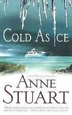 Cold As Ice by Anne Stuart (2006, Paperback)