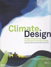 CLIMATE DESIGN: PLANNING FOR THE AGE OF CLIMATE CHANGE (2010) urban architecture