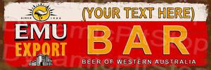 60x20cm Emu Export Bar Custom Rustic Tin Sign or Decal