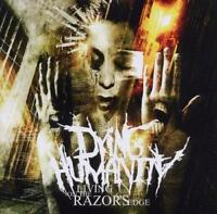 DYING HUMANITY Living On The Razor's Edge CD ( h1 ) 162894