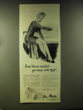 1946 Mum Deodorant Ad - Even Venus couldn't get away with that!
