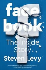 Facebook : The Inside Story, Paperback by Levy, Steven, Like New Used, Free s...