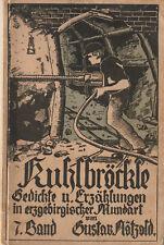 Gustav Nötzold. Kuhlbröckle 7. Band in erster Auflage. Erzgebirgische Mundart