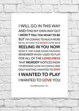 Dave Matthews Band - #41 - Song Lyric Art Poster - A4 Size
