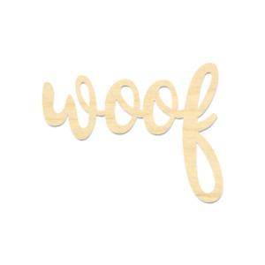 Woof Wording-Woof Sign-Wooden Woof Wording