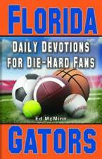 Daily Devotions for Die-Hard Fans Florida Gators by McMinn, Ed