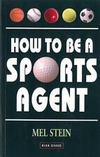 How to Be A Sport AGENT di Mel STEIN LIBRO TASCABILE 9781843440451 NUOVO