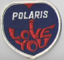 """""""POLARIS I LOVE YOU"""" VINTAGE, BUT VIRGIN SEW ON EMB PATCH"""