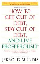 How to Get Out of Debt, Stay Out of Debt, and Live