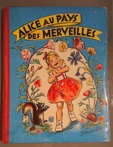 GERMAINE BOURET Alice au Pays des Merveilles Lewis Carrol