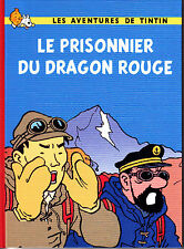 HOMMAGE A HERGE TINTIN PRISONIER DU DRAGON ROUGE PAR RODIER