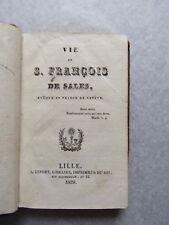 VIE de SAINT FRANCOIS de SALES, ÉVÊQUE et PRINCE de GENÈVE, 1829