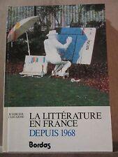 Vercier & Lecarme: La Littérature en France depuis 1968/ Editions Bordas, 1982