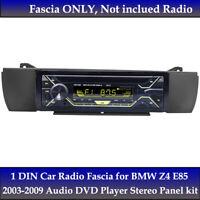 1DIN Car Radio Fascia for BMW Z4 E85 2003-2009 Audio DVD Player Stereo Panel kit