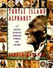 Turtle Island Alphabet: A Lexicon of Native American Symbols and-ExLibrary